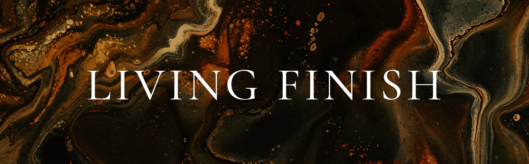 Living Finish Product Banner