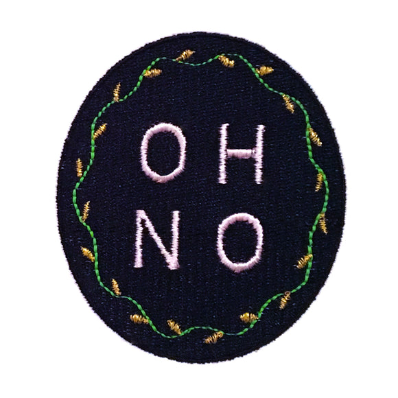 OH NO cheecky handmade embroidered patch by mia weiner. pink embroidery
