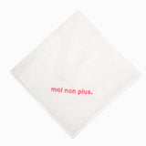 MOI NON PLUS embroidered hanky. 100% COTTON handkerchief stitched with love by mia weiner - HOW COULD YOU? clothing