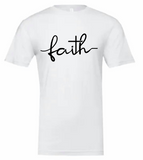 Faith Tshirt with Black Lettering (Bella Canvas)