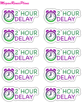 2 Hour Delay Mini Sheet - MeganReneePlans