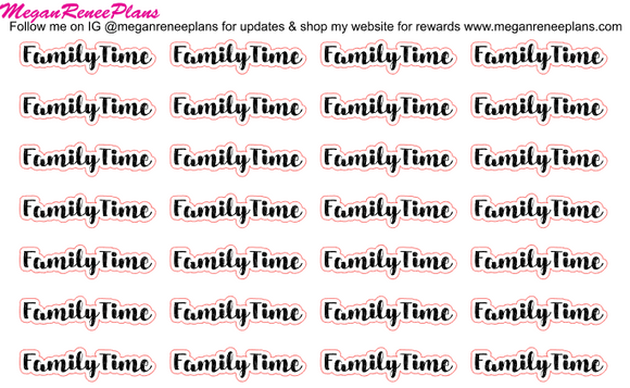 Family Time Script Stickers - Custom Word Option