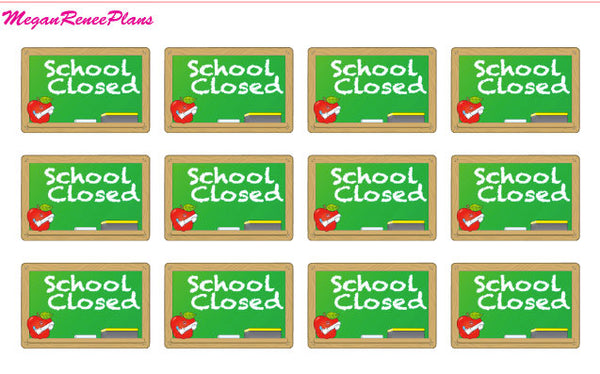 School Closed / No School / functional matte planner stickers - MeganReneePlans