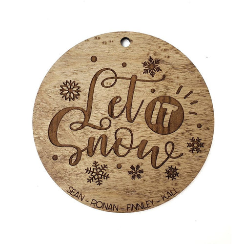 LET IT SNOW family ornament
