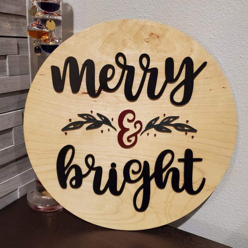 MERRY + BRIGHT sign