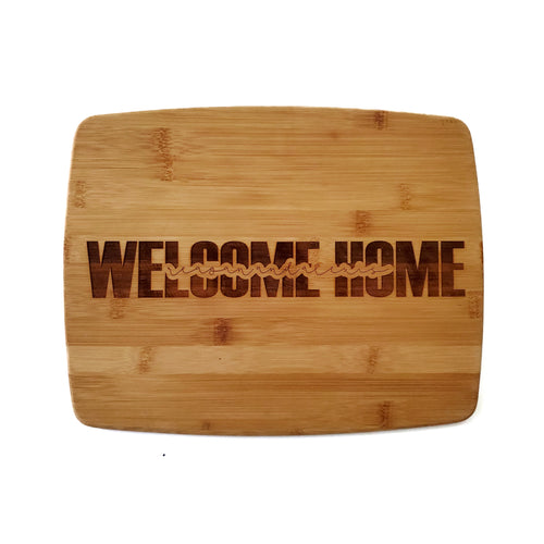 WELCOME HOME cutting board