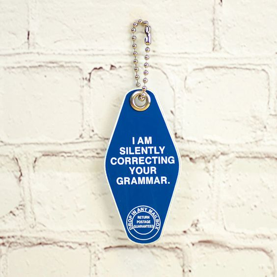 Correcting Your Grammer Keychain