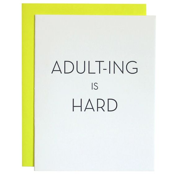 Adulting Is Hard Letterpress Card