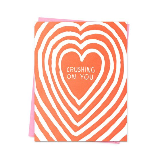 Crushing on You Love Greeting Card