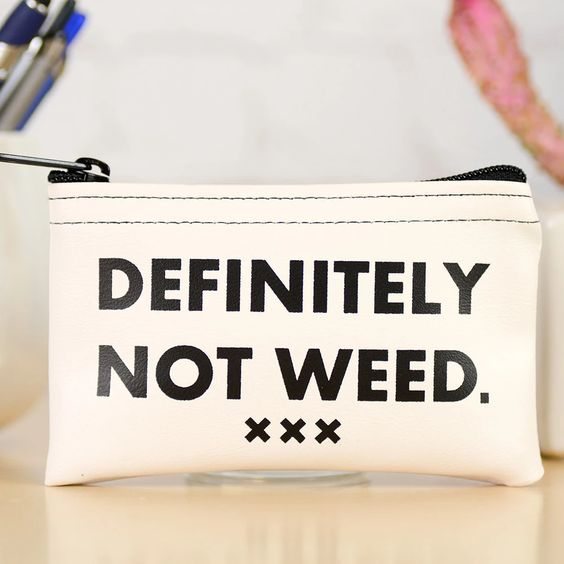 Not Weed Coin Purse