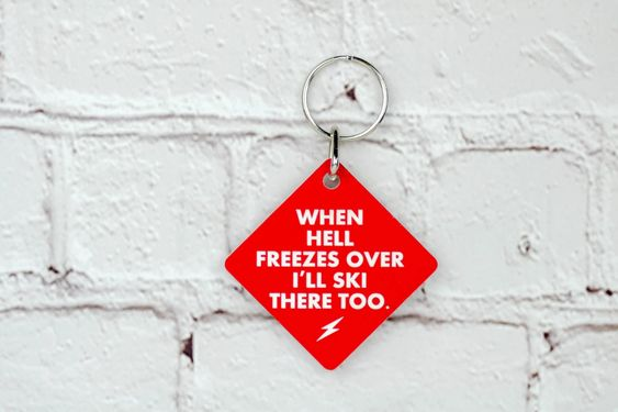 Hell Freezes Over Keychain