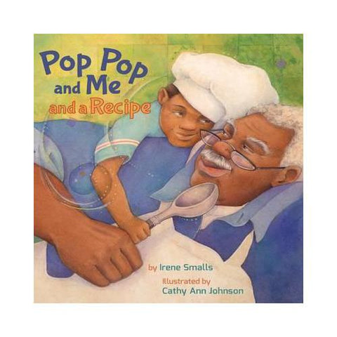 Pop & Me a book about grandson and grandad an afternoon of baking that includes a recipe!