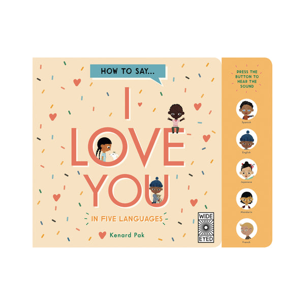 How To Say I Love You In 5 Languages by Kenard Pak