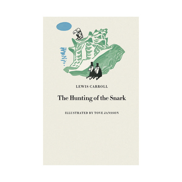 Hunting of the Snark by Lewis Carroll and illustrations by Tove Jansson