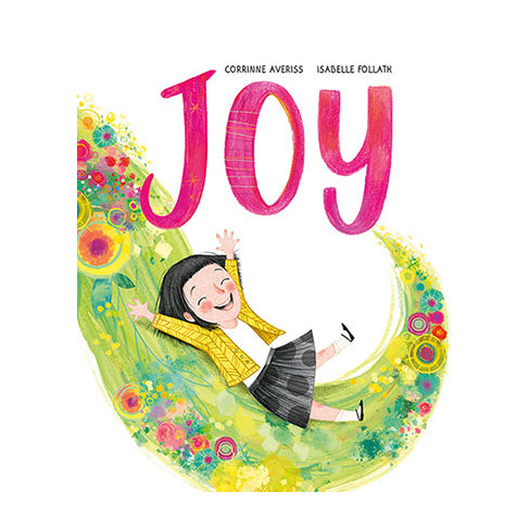 Joy by Corrinne Averiss and Isabelle Follath