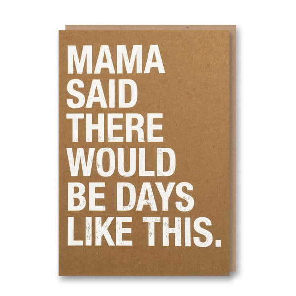'Mama said ... ' card from Letterpress