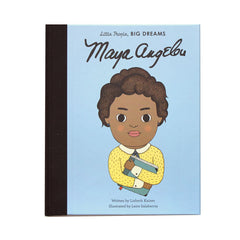 Little People, Big Dreams: Maya Angelou