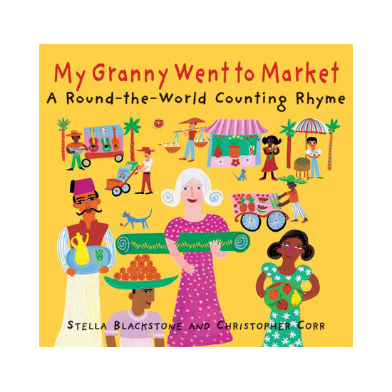 My Granny Went To The Market By Stella Blackstone and Christopher Corr