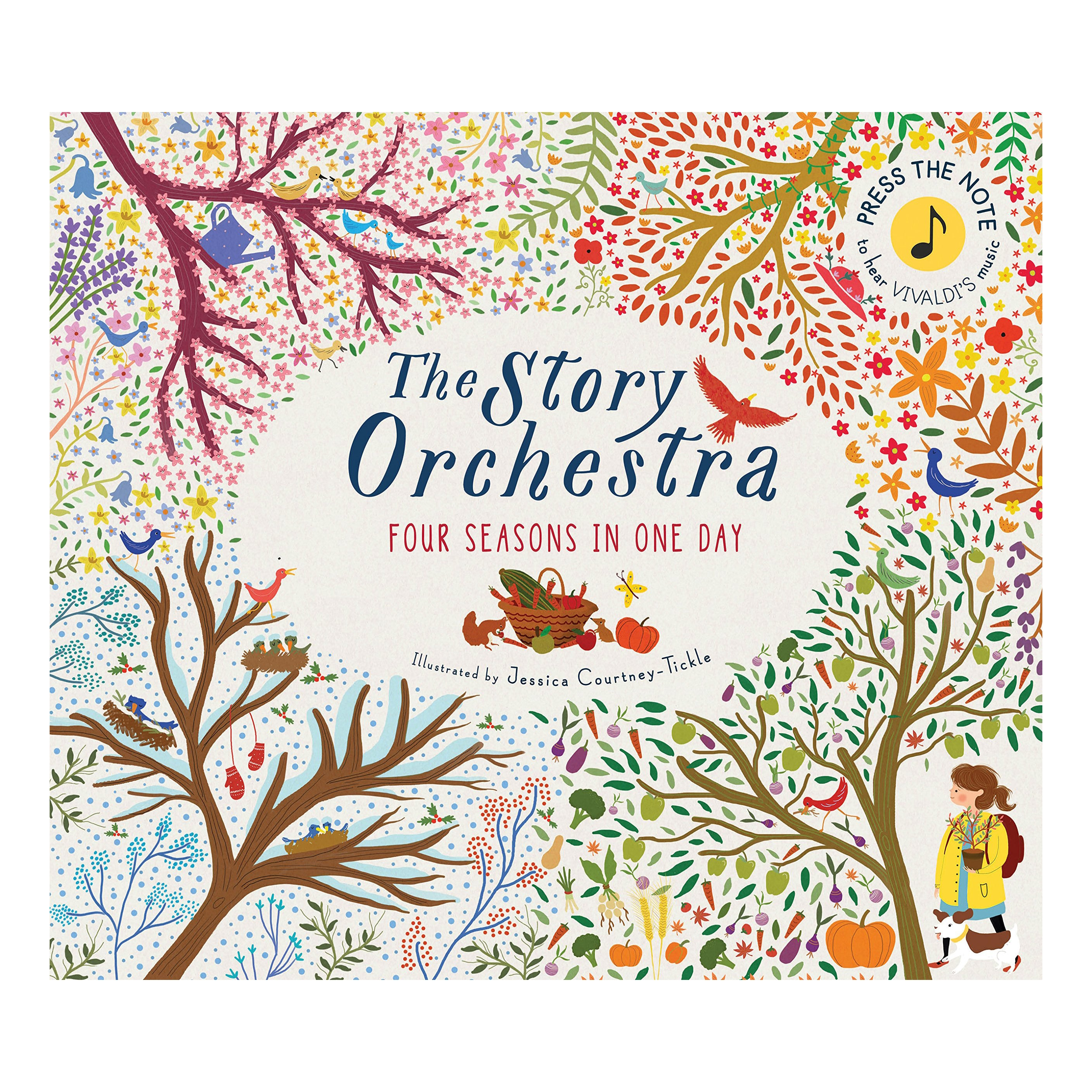 The Story Orchestra - Four Seasons In One Day Illustrated by Jessica Courtney-Tickle