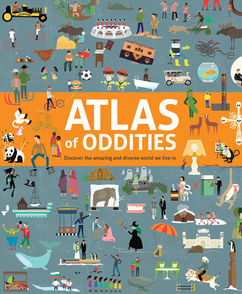 Atlas of Oddities by Clive Gifford and Tracy Worrall