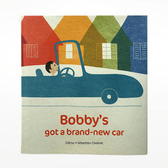 Bobby's got a brand-new car by Zidrou and Sebastien Chebret