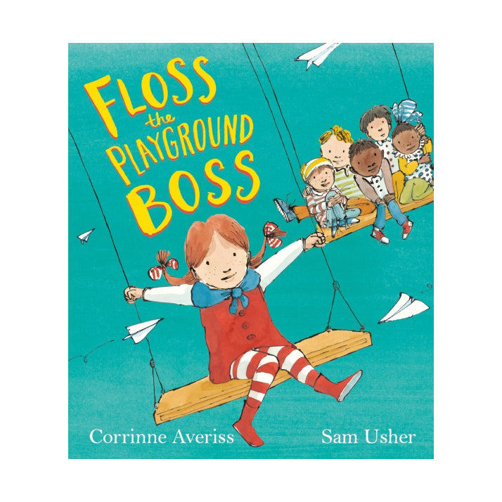 Floss the Playground Boss by Corrinne Averiss