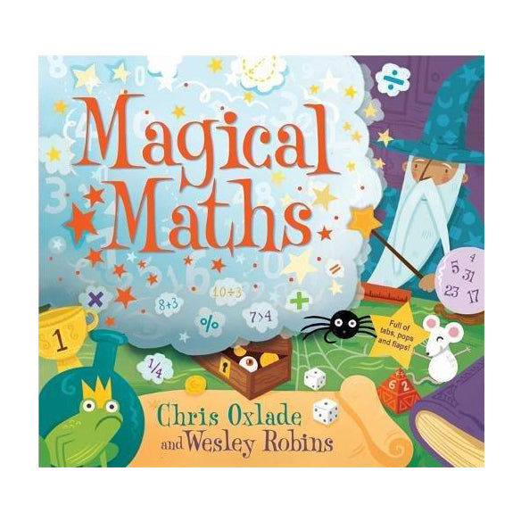 Magical Maths by Chris Oxdale and Wesley Robins