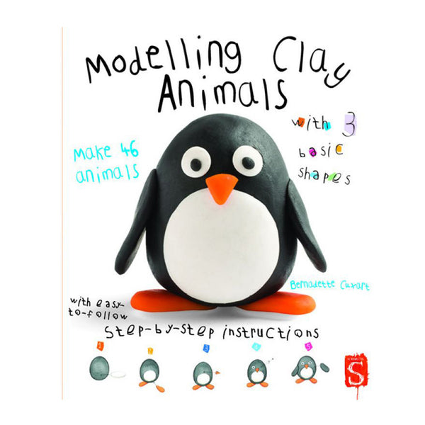 Modelling Clay Animals by Bernadette Cuxart