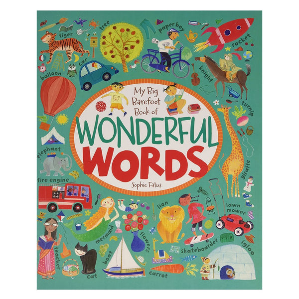 My Big Barefoot Book of Wonderful Words by Sophie Fatus