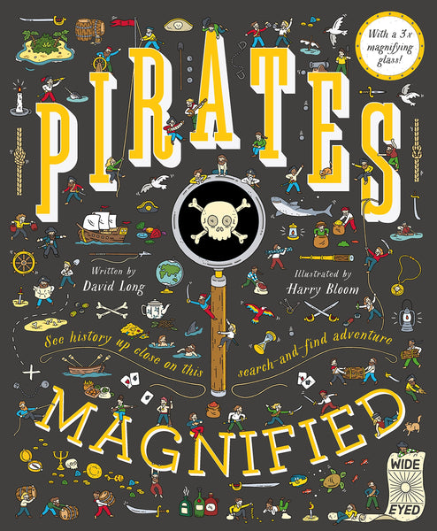 Pirates Magnified by David Long