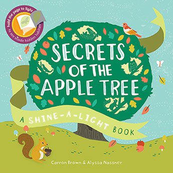 Secrets of the Apple Tree by Carron Brown and Alyssa Nassner