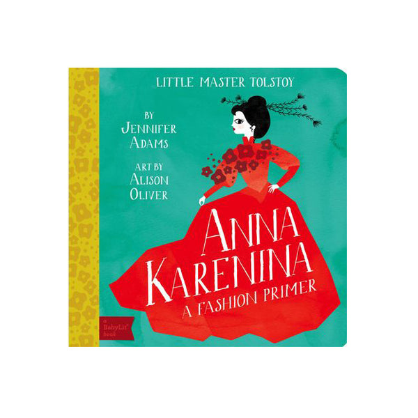 Little Master Tolstoy, Anna Karenina by Jennifer Adams