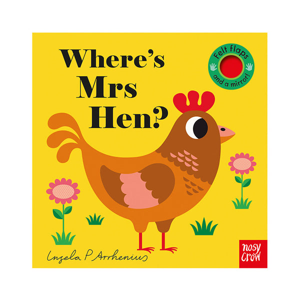 Where's Mrs Hen? Illustrated by Ingela Arrhenius