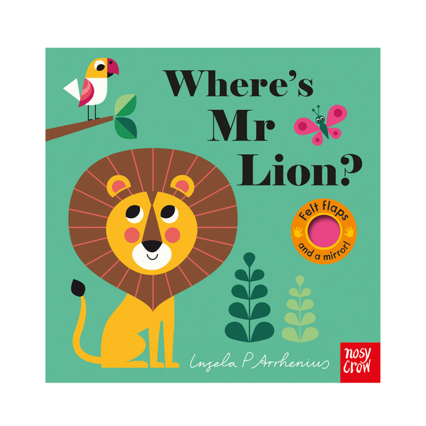 Where's Mr Lion? Illustrated by Ingela Arrhenius