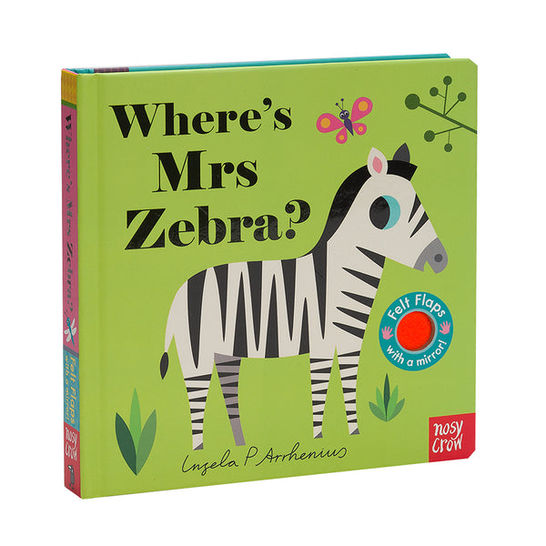 Where's Mrs Zebra? Illustrated by Ingela Arrhenius