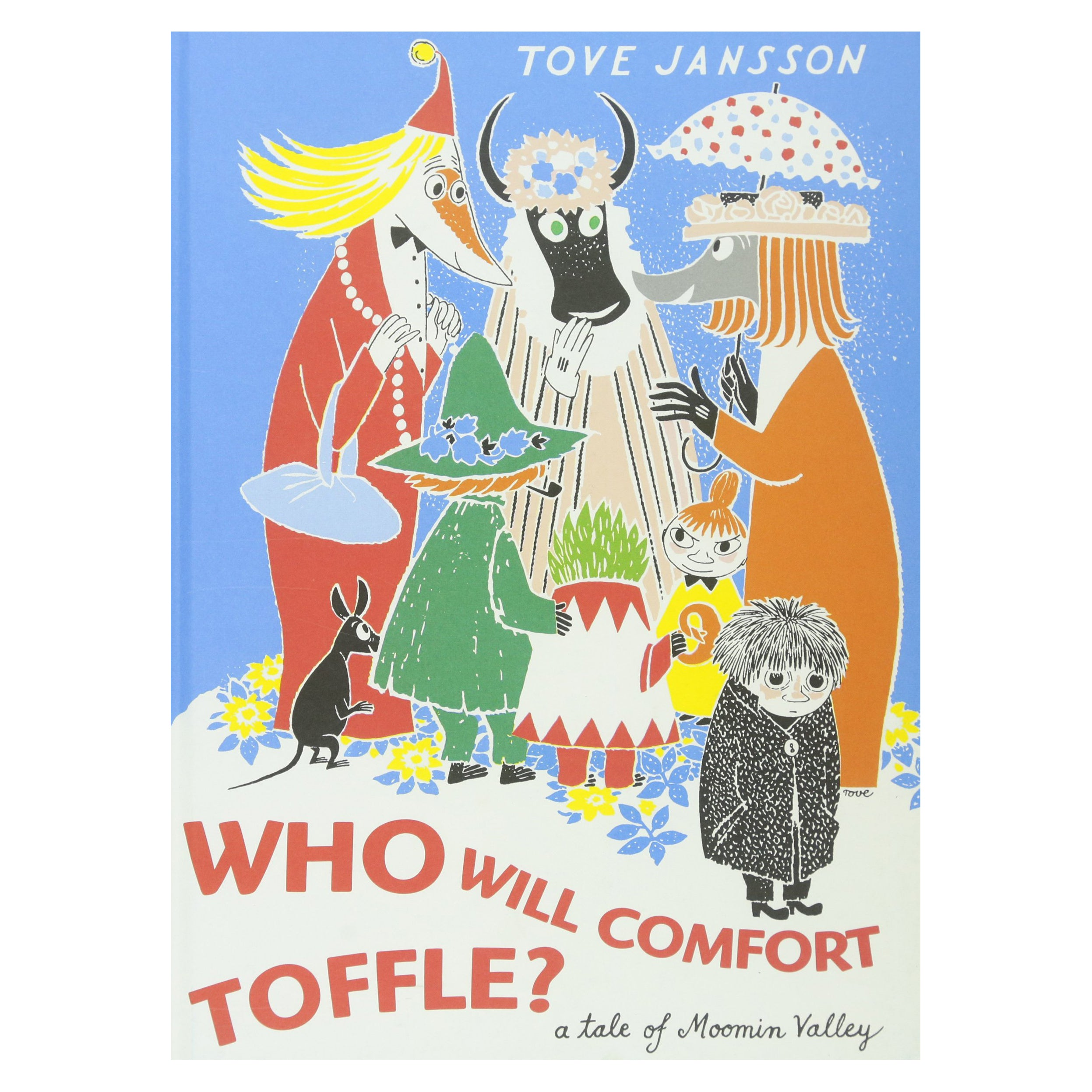 Who Will Comfort Toffle By Tove Jansson