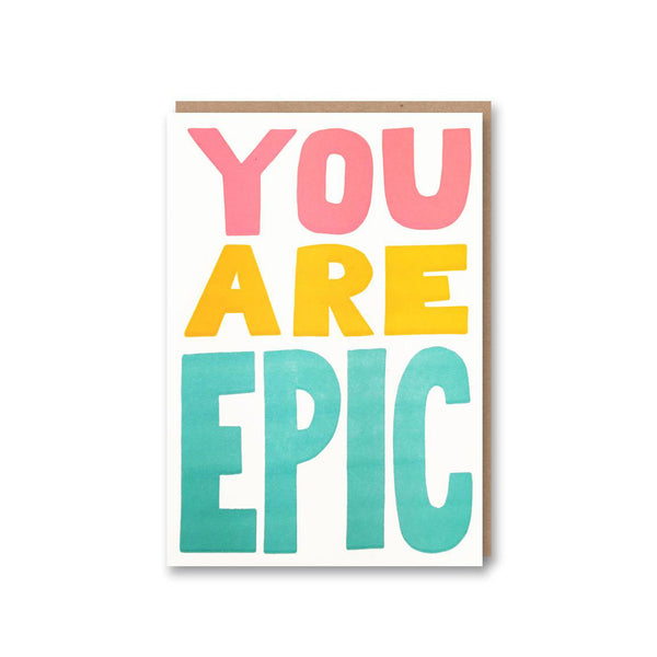 'You Are Epic' Card from Sukie