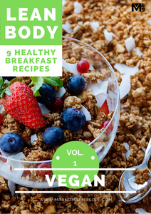 Lean Body - Vegan Breakfast Recipes - Volume 1