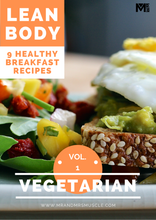 Load image into Gallery viewer, Lean Body - Vegetarian Breakfast Recipes - Volume 1