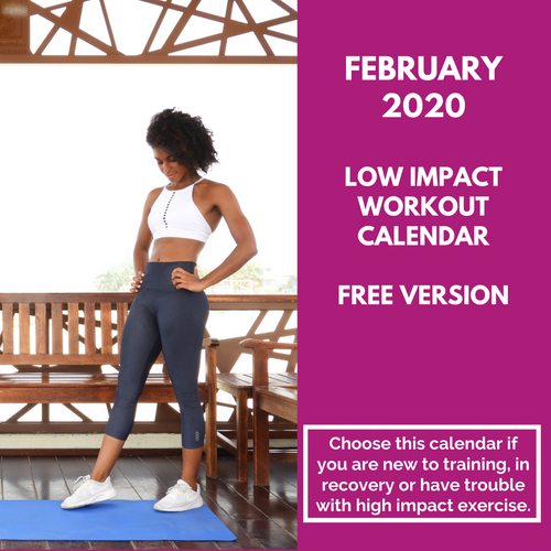 Low Impact Workout Calendar - February 2020