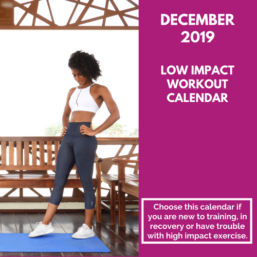 Low Impact Workout Calendar - December 2019
