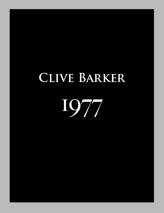 "Clive Barker ""1977"" [Exhibition Catalog]"