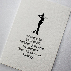 Card -  Always Be Audrey