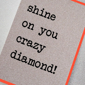 Card - Shine On You Crazy Diamond