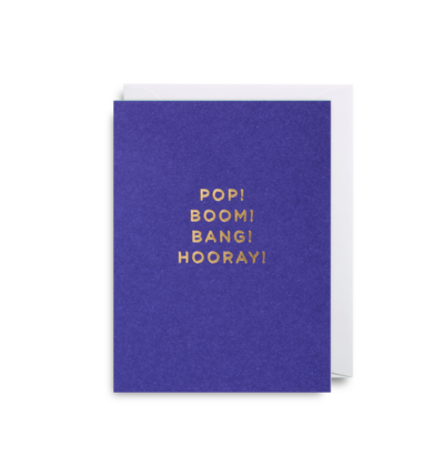 MINI Card - Pop Boom Bang Hooray!