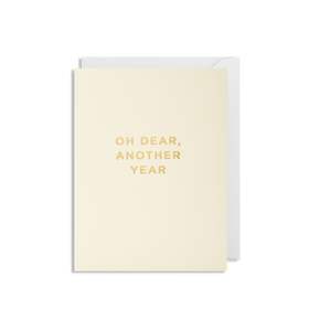 MINI Card - Oh Dear Another Year