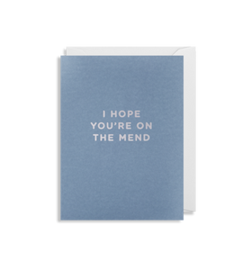 MINI Card - I hope You're On The Mend