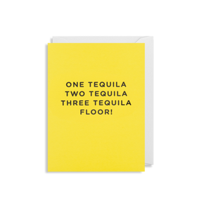 Mini Card - One Tequila Two Tequila