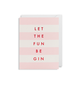 Mini Card - Let The Fun Be Gin