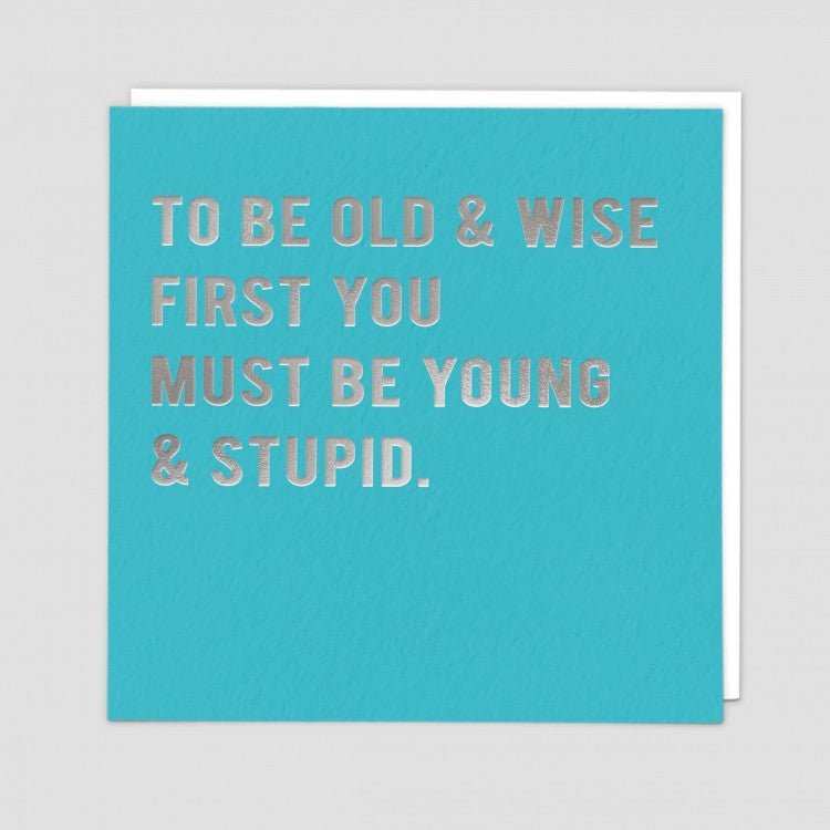 Card - Old & Wise